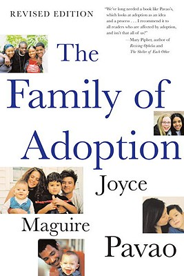 The Family Of Adoption By Pavao, Joyce Maguire