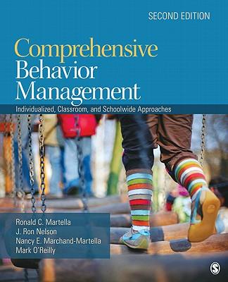 Comprehensive Behavior Management By Marchand-Martella, Nancy E./ Martella, Ronald C./ O'Reilly, Mark/ Nelson, J. Ron